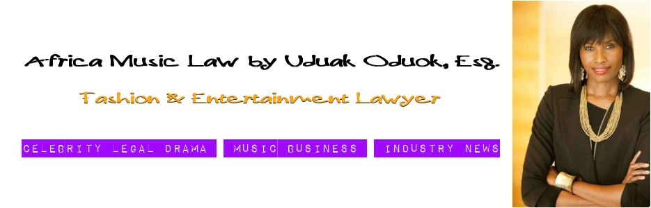 Africa Music Law™ | Africa Entertainment Law | Nigeria Entertainment Law
