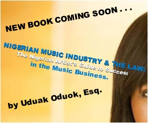 Nigerian Music Industry and The Law by Attorney Uduak Oduok