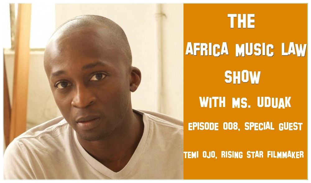 RISING-STAR FILMMAKER TEMI OJO ON THE AFIRCA MUSIC LAW SHOW WITH MS UDUAK