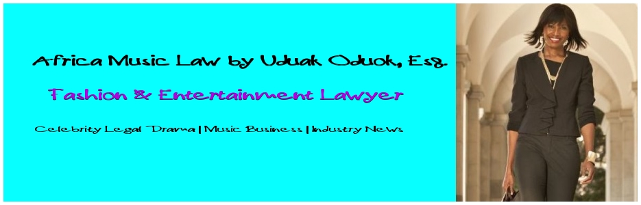 Africa Music Law™ | Entertainment Law | Africa Entertainment Law | Nigeria Entertainment Law | Pop culture & Law