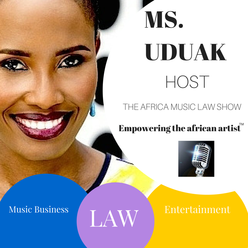 The Africa Music Law Show with Ms. Uduak