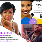 AML 058: Ask Ms. Uduak: Was Linda Ikeji Reckless in Insinuating Five Star Music Artist Skiibii May Have Faked his Own Death?